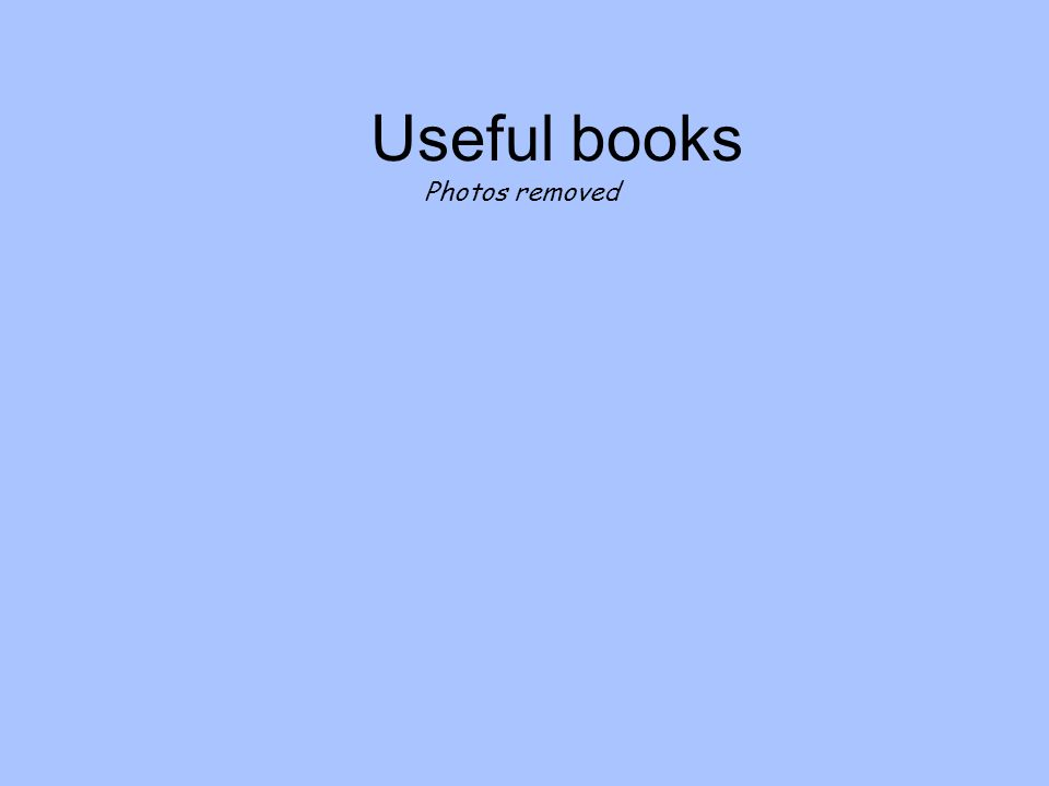Useful books Photos removed