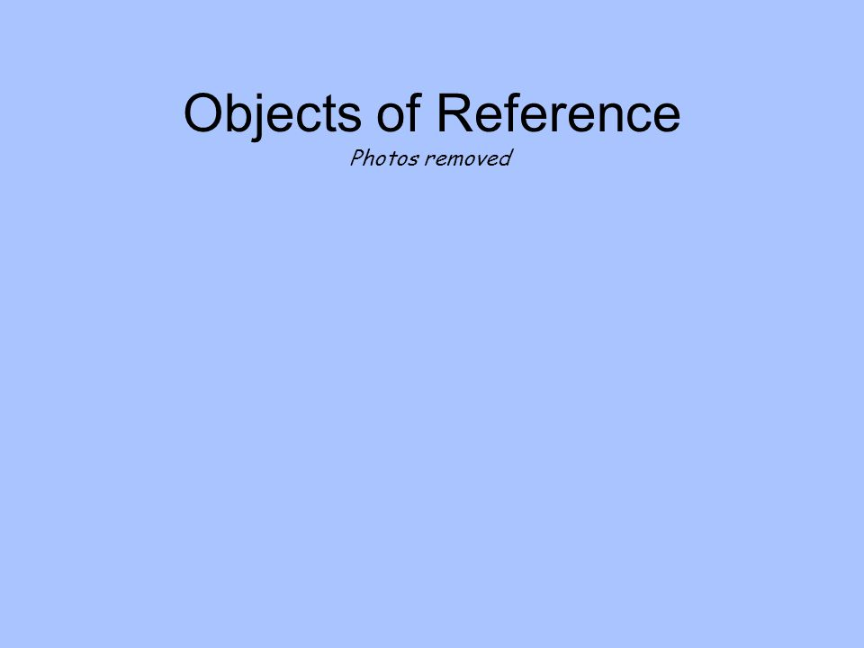 Objects of Reference Photos removed
