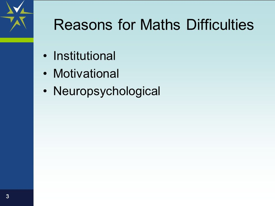 3 Reasons for Maths Difficulties Institutional Motivational Neuropsychological