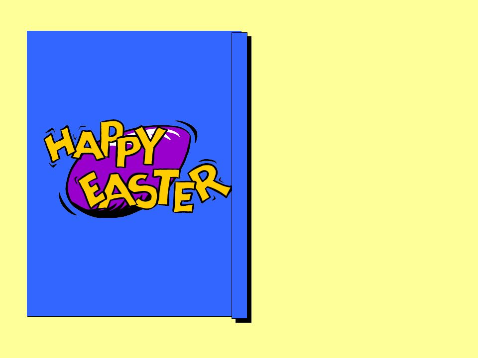 Why dont you think of something kind that you can do this Easter. Think of something you can do for someone else. Make an Easter card or give someone