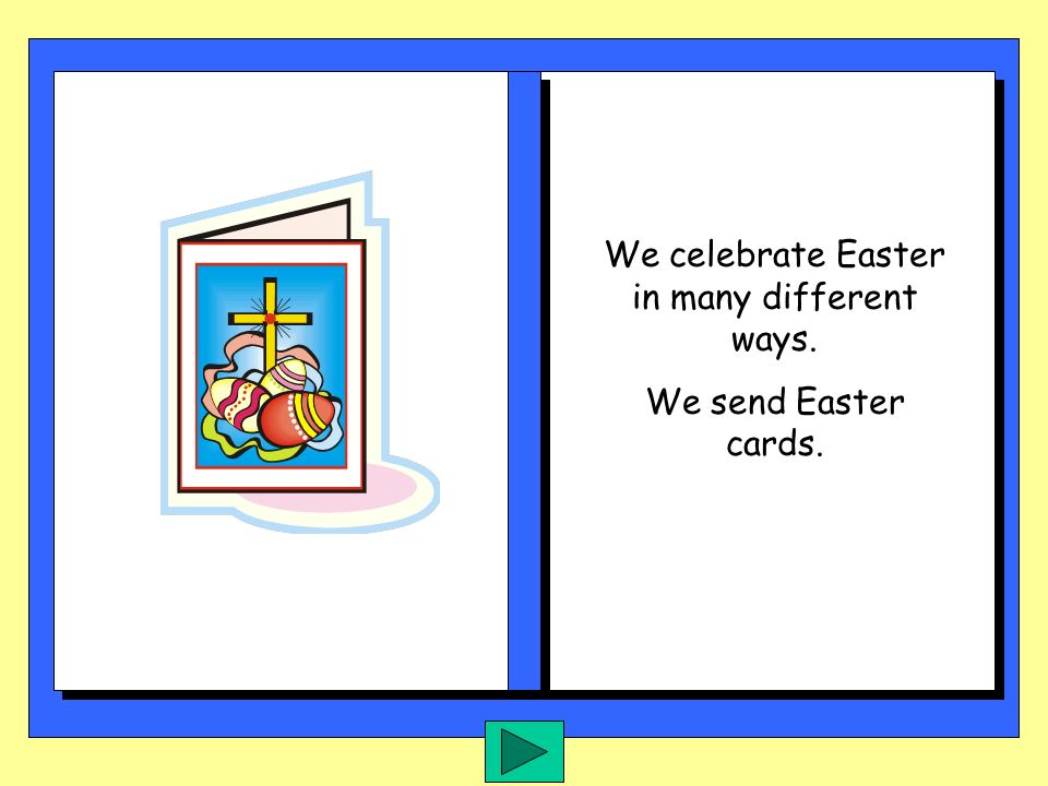 On the day we call Easter Sunday, Jesus rose from the dead.