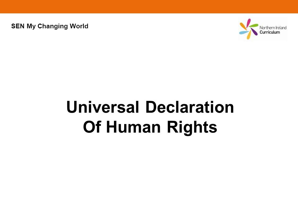 Universal Declaration Of Human Rights SEN My Changing World