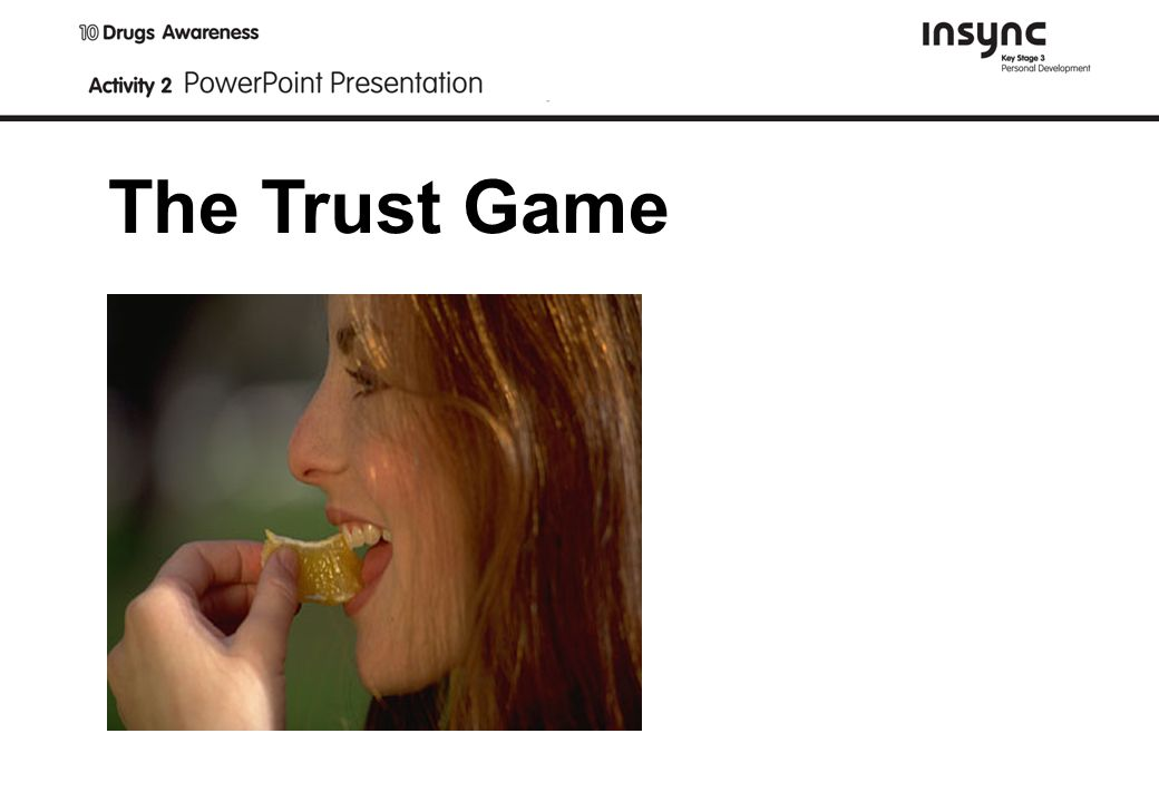 The Trust Game