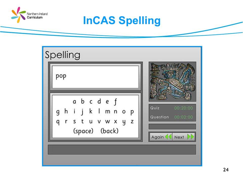 24 InCAS Spelling
