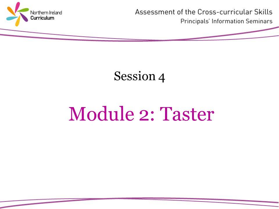 Session 4 Module 2: Taster