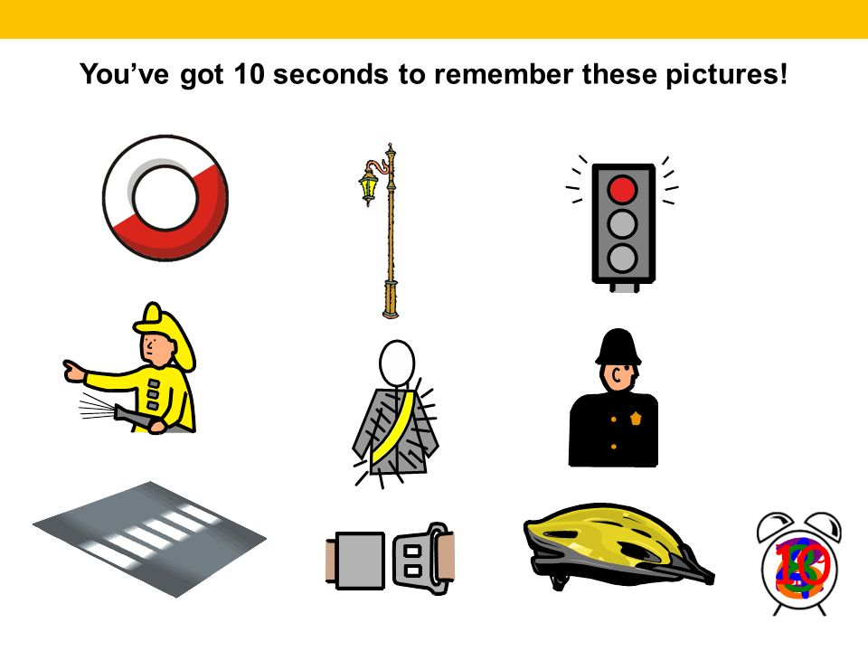 Youve got 10 seconds to remember these pictures!