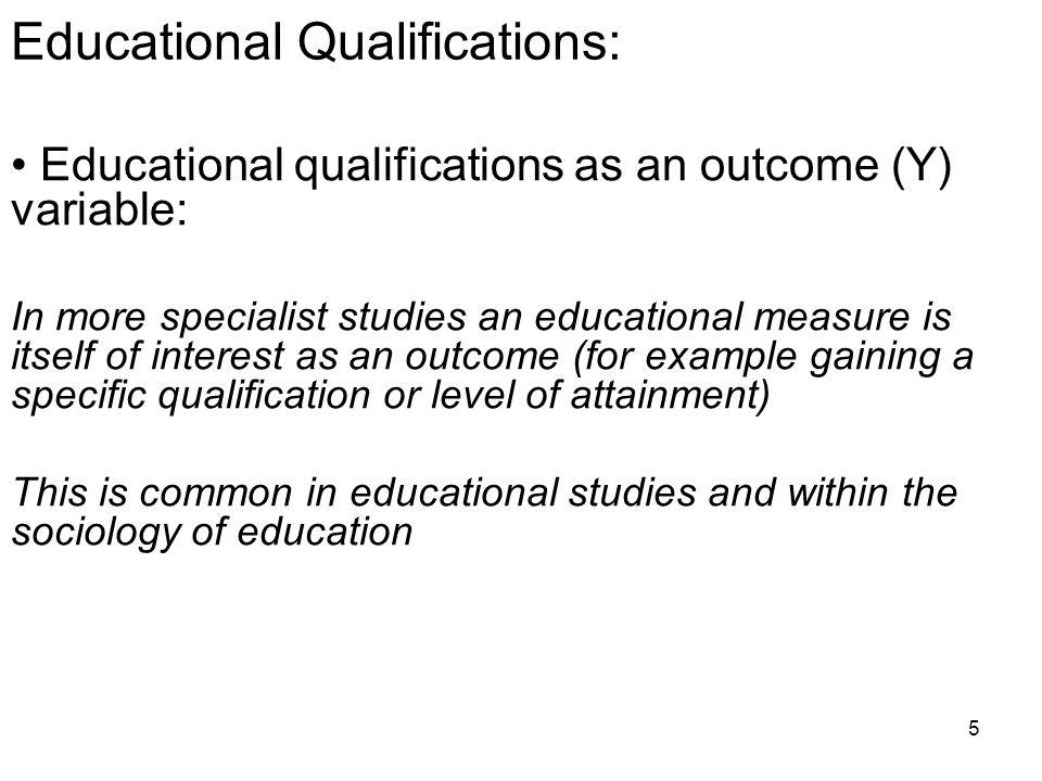 6 Concepts and Measures CONCEPT e.g. ability MEASURE e.g. qualifications