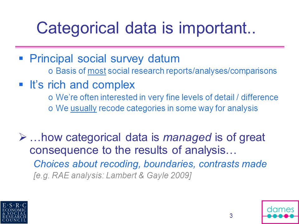 3 Categorical data is important..