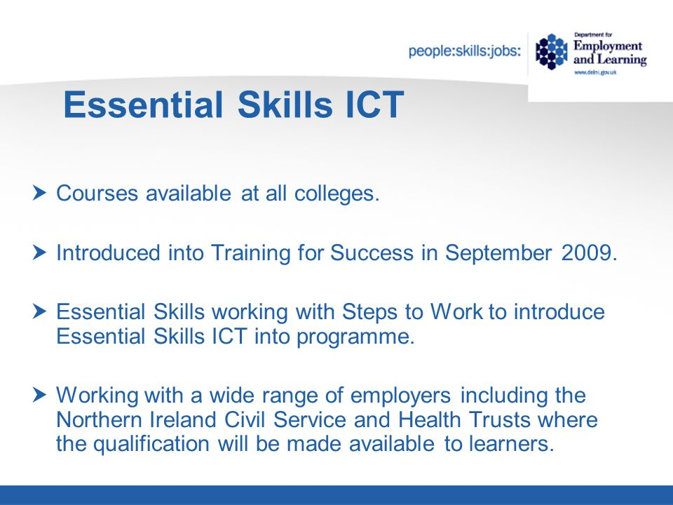 Essential Skills ICT Courses available at all colleges.