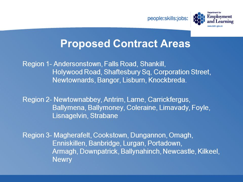 Proposed Contract Areas Region 1- Andersonstown, Falls Road, Shankill, Holywood Road, Shaftesbury Sq, Corporation Street, Newtownards, Bangor, Lisburn