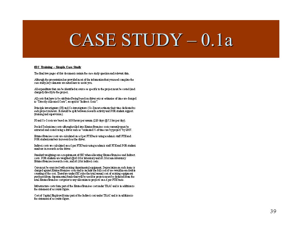 39 CASE STUDY – 0.1a