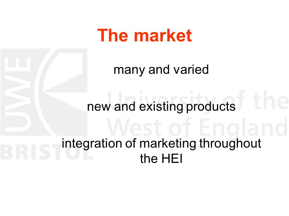 The market many and varied new and existing products integration of marketing throughout the HEI