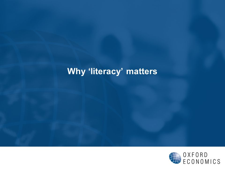 Why literacy matters