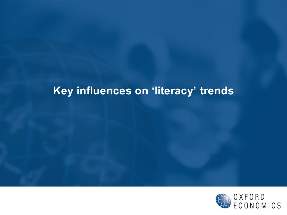 Key influences on literacy trends