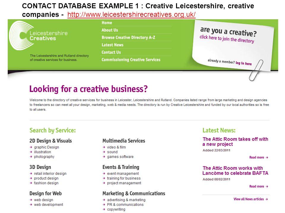 CONTACT DATABASE EXAMPLE 1 : Creative Leicestershire, creative companies - http://www.leicestershirecreatives.org.uk/http://www.leicestershirecreatives.org.uk/