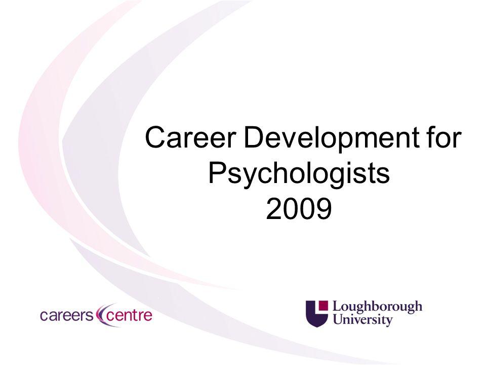 Career Development for Psychologists 2009