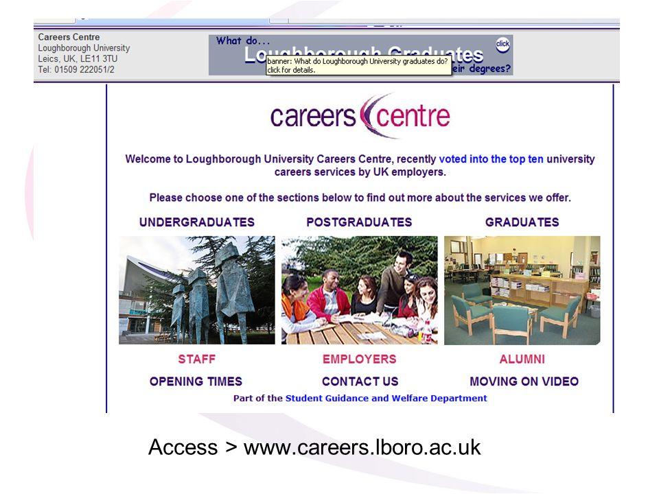Access > www.careers.lboro.ac.uk