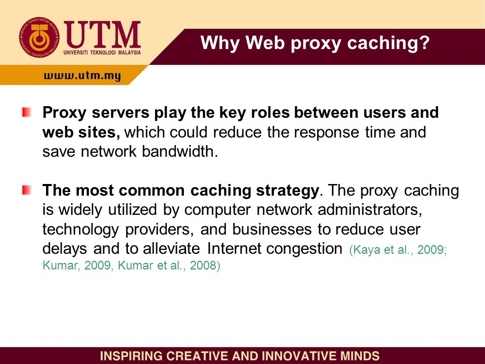 Proxy servers play the key roles between users and web sites, which could reduce the response time and save network bandwidth.