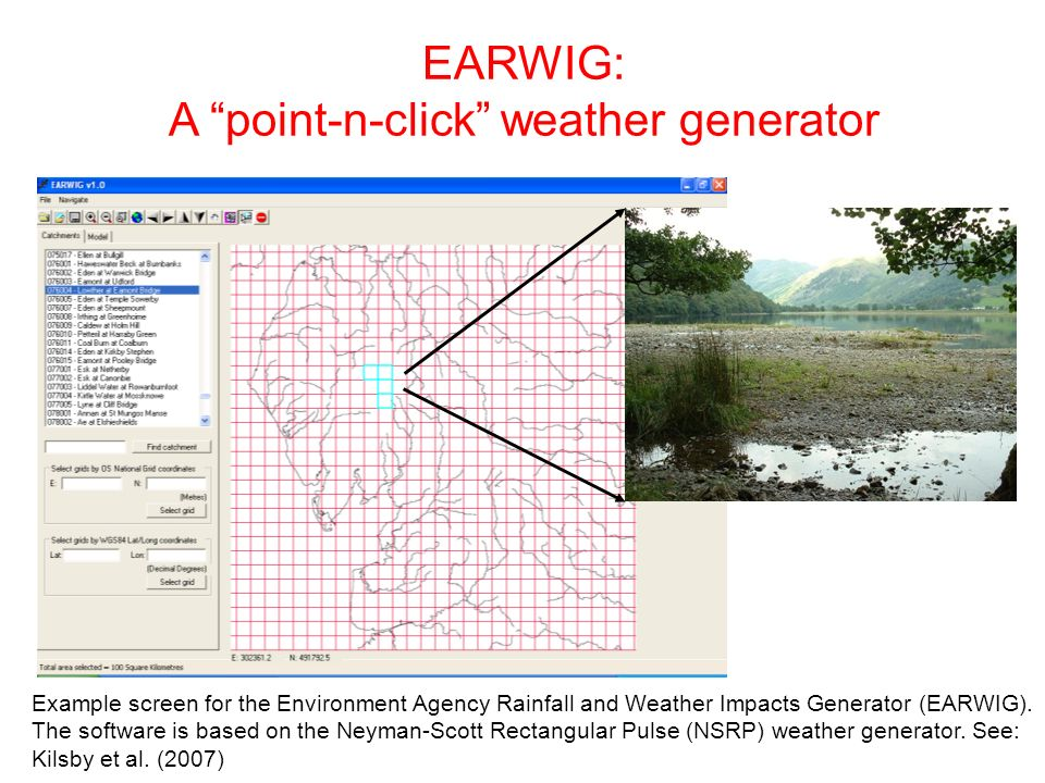 EARWIG: A point-n-click weather generator Example screen for the Environment Agency Rainfall and Weather Impacts Generator (EARWIG). The software is b