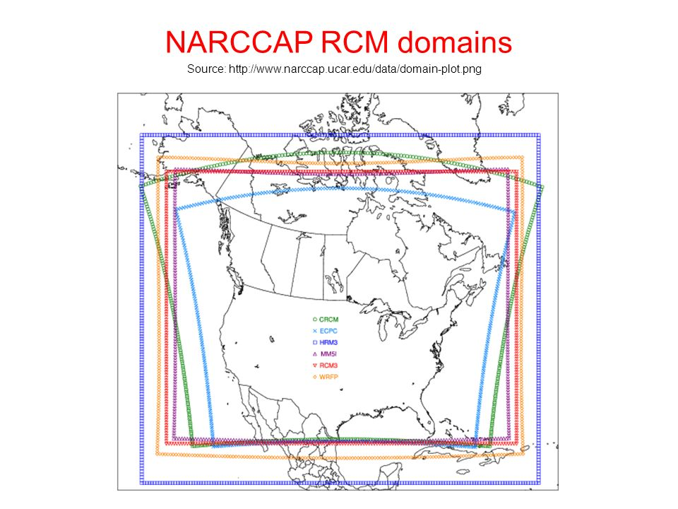 NARCCAP RCM domains Source: http://www.narccap.ucar.edu/data/domain-plot.png
