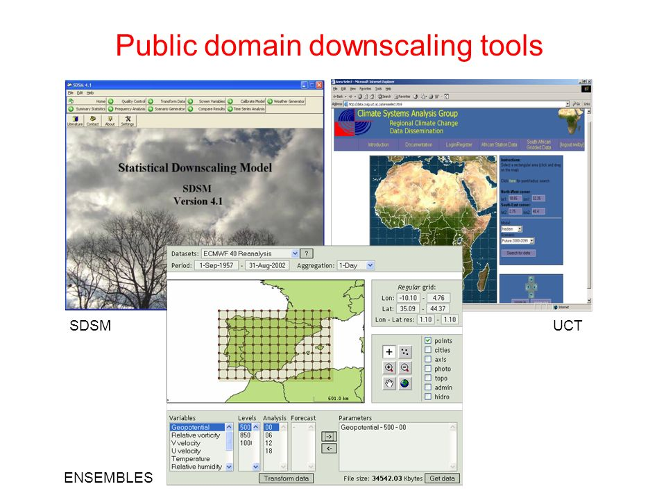 Public domain downscaling tools SDSMUCT ENSEMBLES