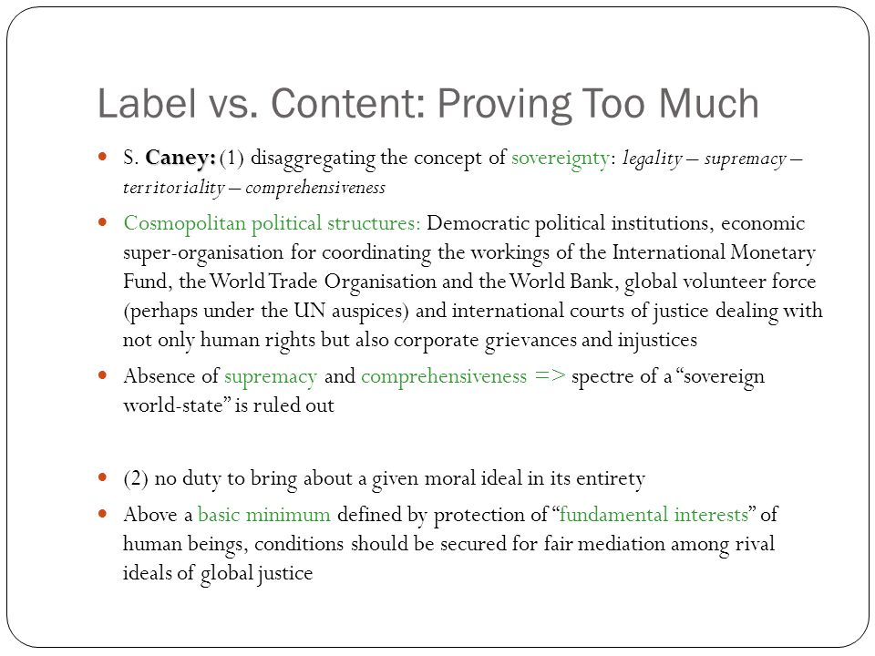Label vs. Content: Proving Too Much Caney: S.