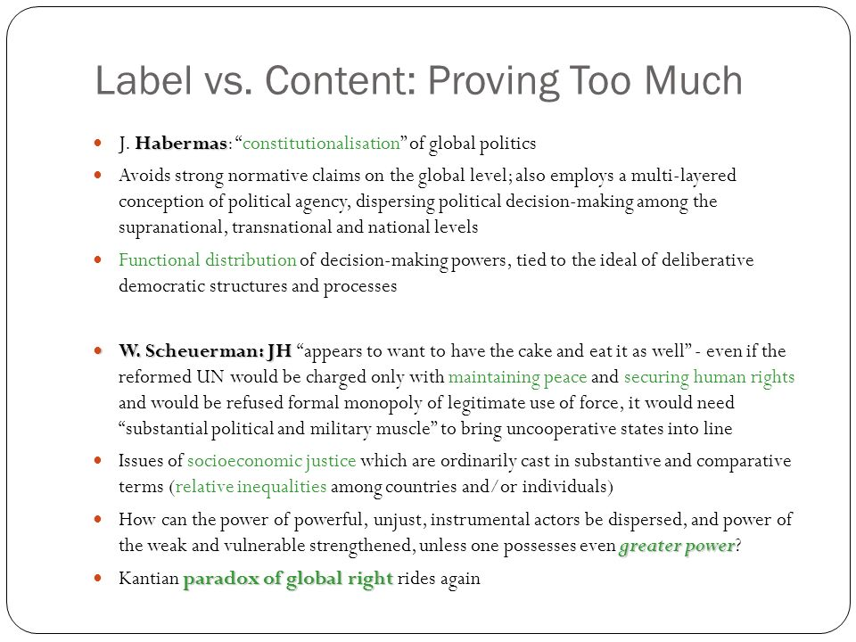 Label vs. Content: Proving Too Much Habermas J.