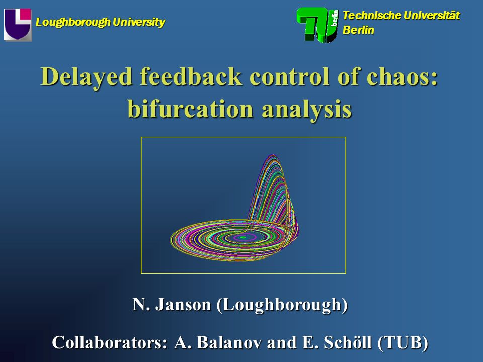 Delayed feedback control of chaos: bifurcation analysis N.