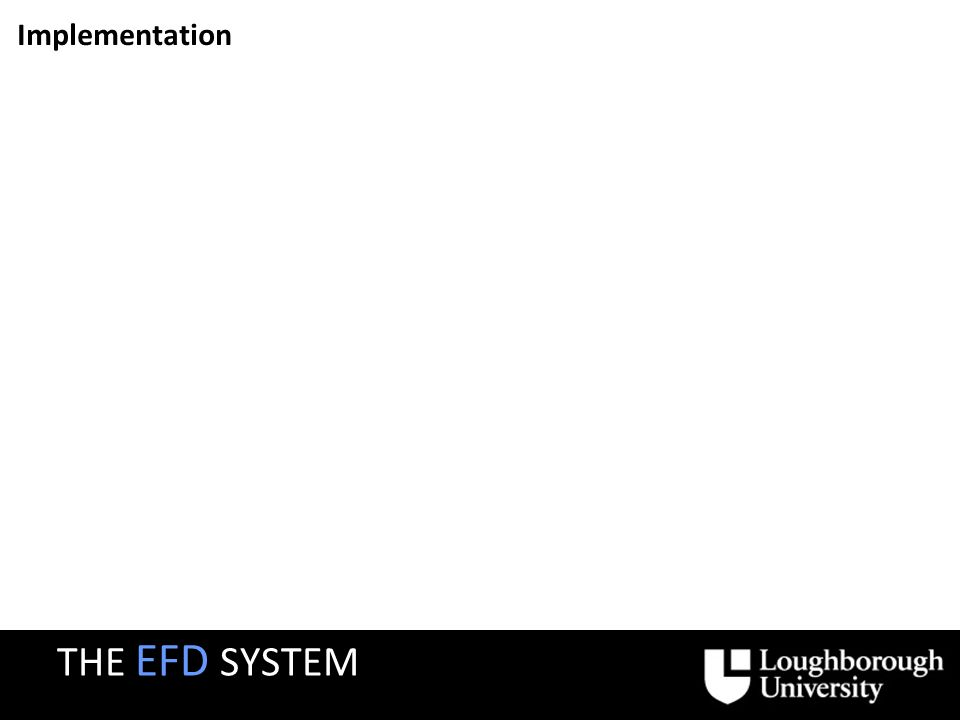Implementation Screenshot THE EFD SYSTEM