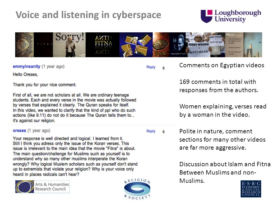 Voice and listening in cyberspace Comments on Egyptian videos 169 comments in total with responses from the authors.