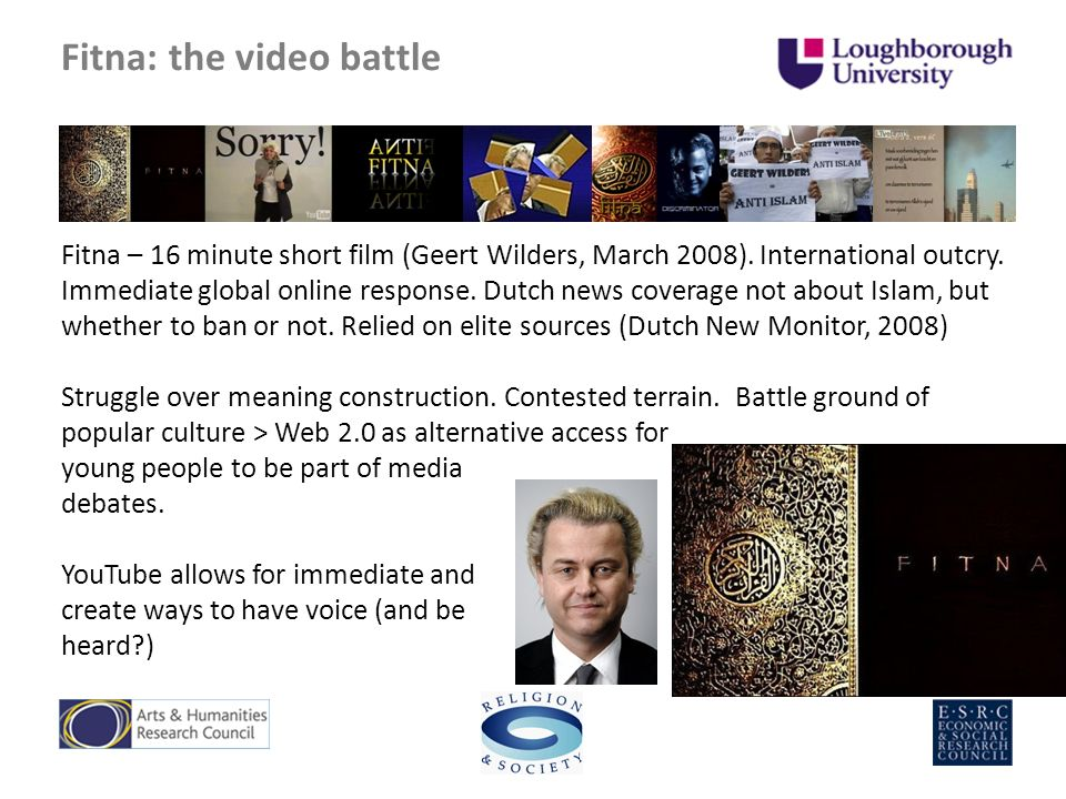 Fitna: the video battle Fitna – 16 minute short film (Geert Wilders, March 2008).