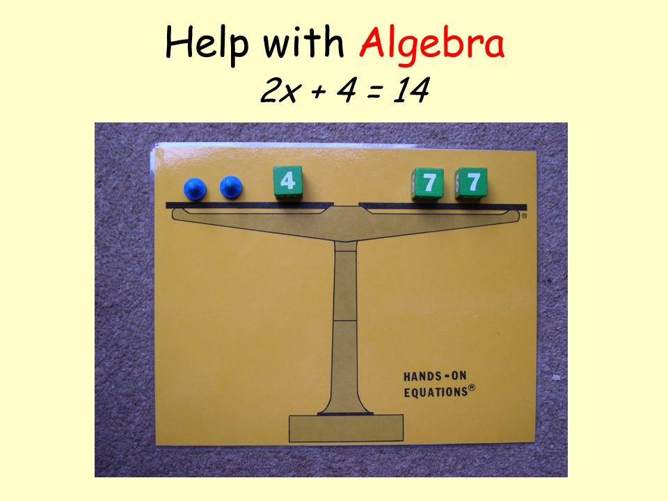 Help with Algebra x + 3 = 7