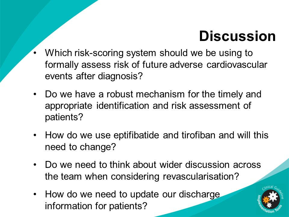 Discussion Which risk-scoring system should we be using to formally assess risk of future adverse cardiovascular events after diagnosis? Do we have a