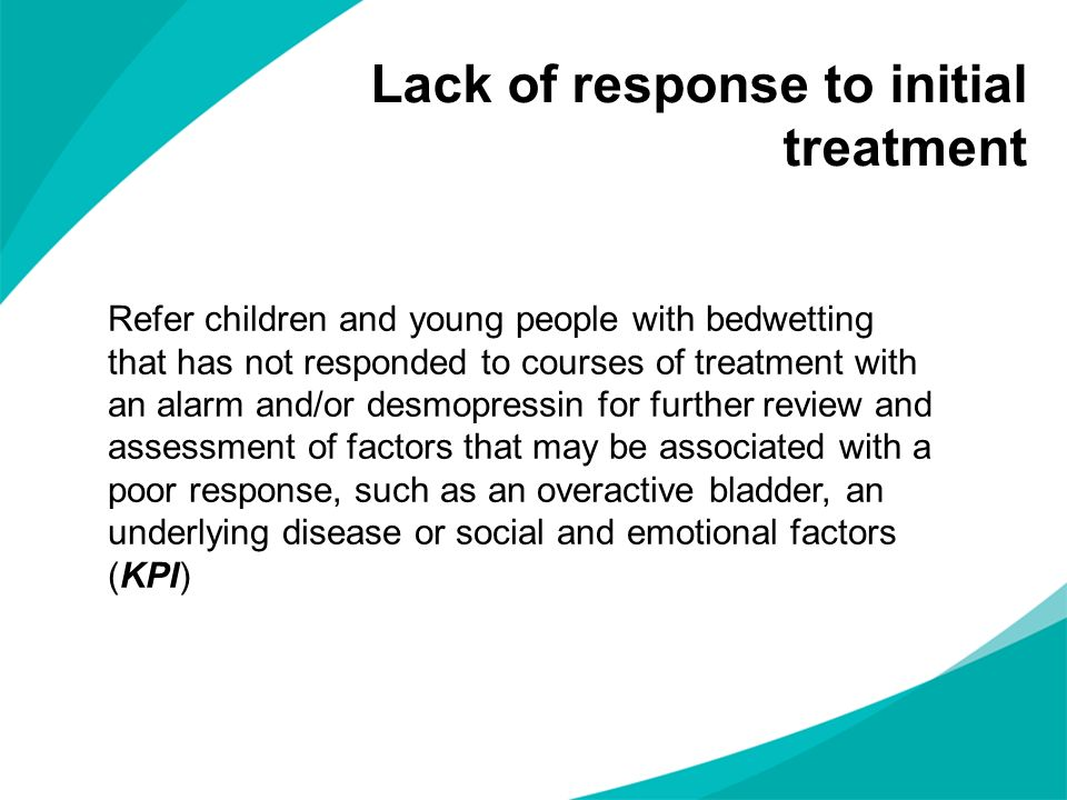 Refer children and young people with bedwetting that has not responded to courses of treatment with an alarm and/or desmopressin for further review an