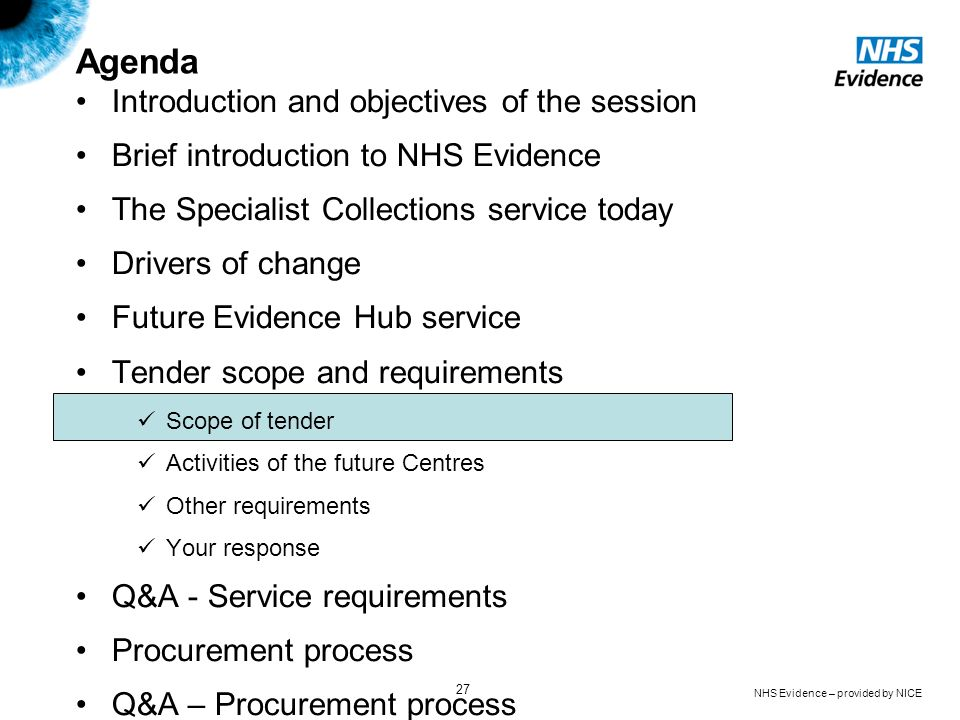 NHS Evidence – provided by NICE 27 Agenda Introduction and objectives of the session Brief introduction to NHS Evidence The Specialist Collections ser
