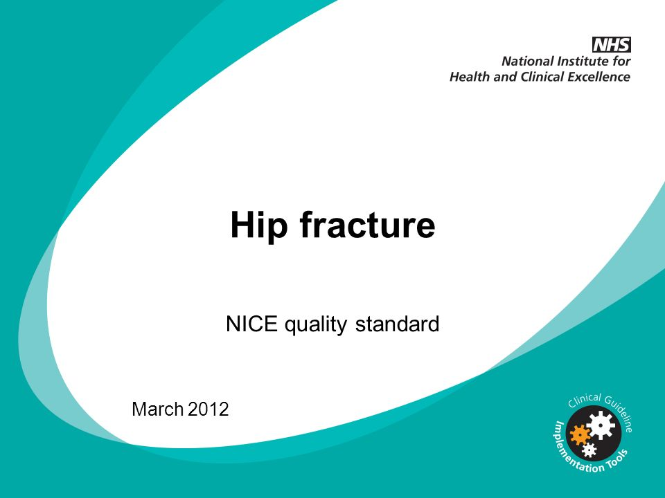 Hip fracture NICE quality standard March 2012