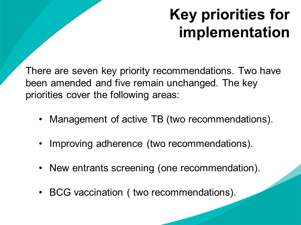 Key priorities for implementation There are seven key priority recommendations. Two have been amended and five remain unchanged. The key priorities co