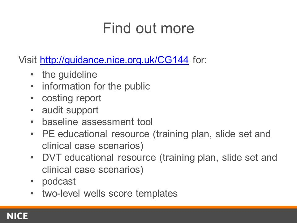 Find out more Visit http://guidance.nice.org.uk/CG144 for:http://guidance.nice.org.uk/CG144 the guideline information for the public costing report au