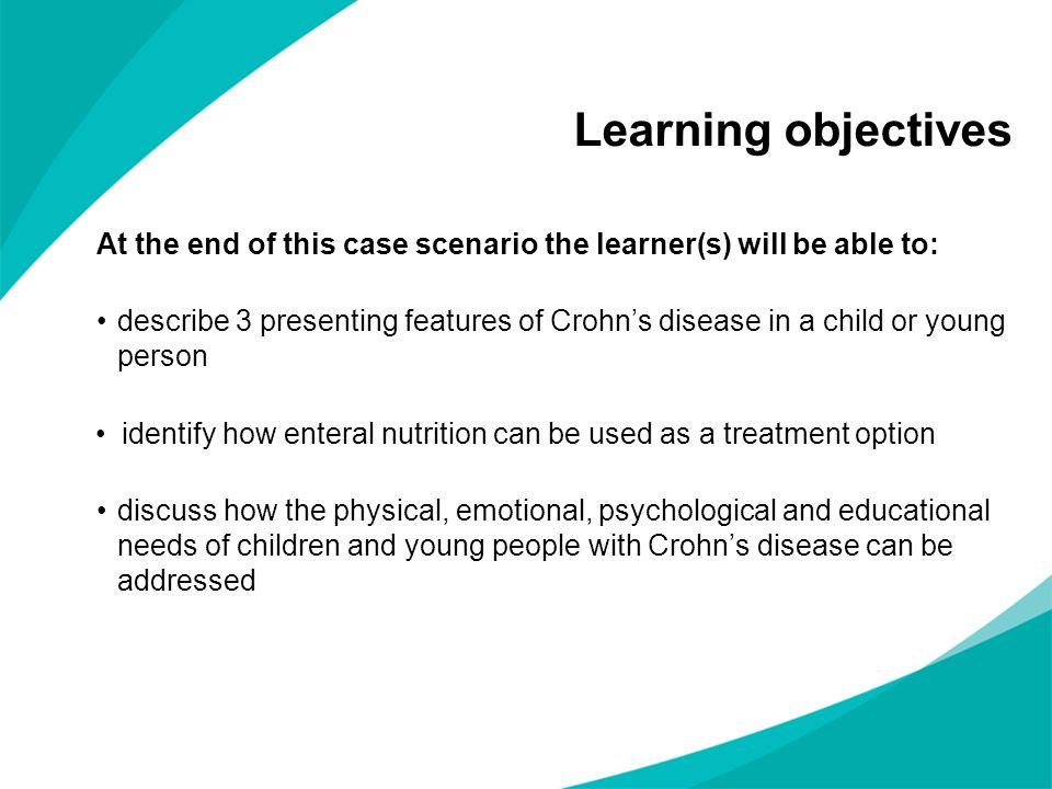 Presentation Ben has recurrent abdominal pain, weight loss and diarrhoea.