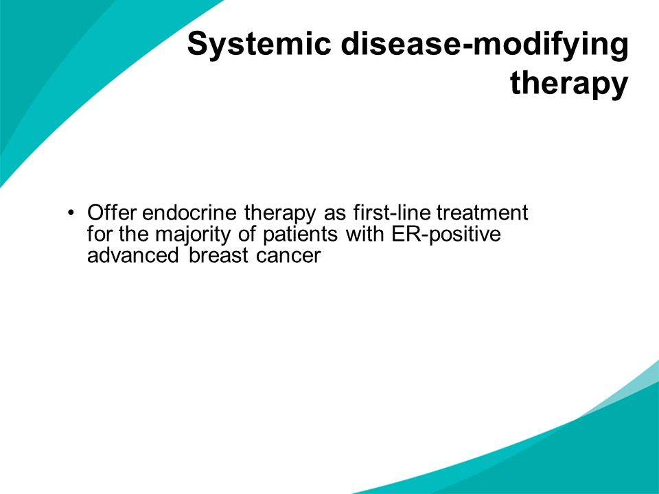On disease progression, offer systemic sequential therapy to the majority of patients with advanced breast cancer who have decided to be treated with chemotherapy Systemic disease-modifying therapy