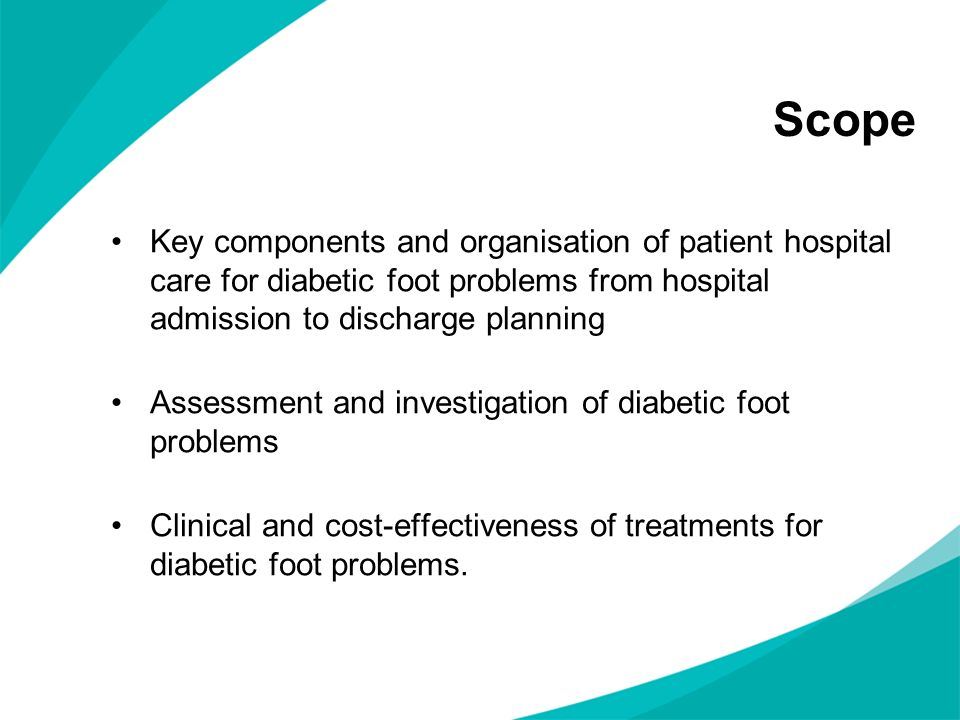 Each hospital should have a care pathway for patients with diabetic foot problems who require inpatient care The multidisciplinary foot care team should consist of healthcare professionals with the specialist skills and competencies necessary to deliver inpatient care for patients with diabetic foot problems.