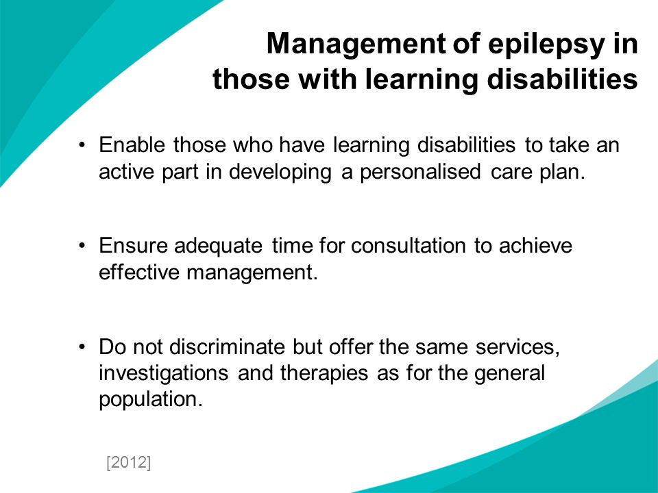 Enable those who have learning disabilities to take an active part in developing a personalised care plan. Ensure adequate time for consultation to ac