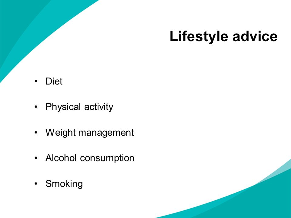 Lifestyle advice Diet Physical activity Weight management Alcohol consumption Smoking