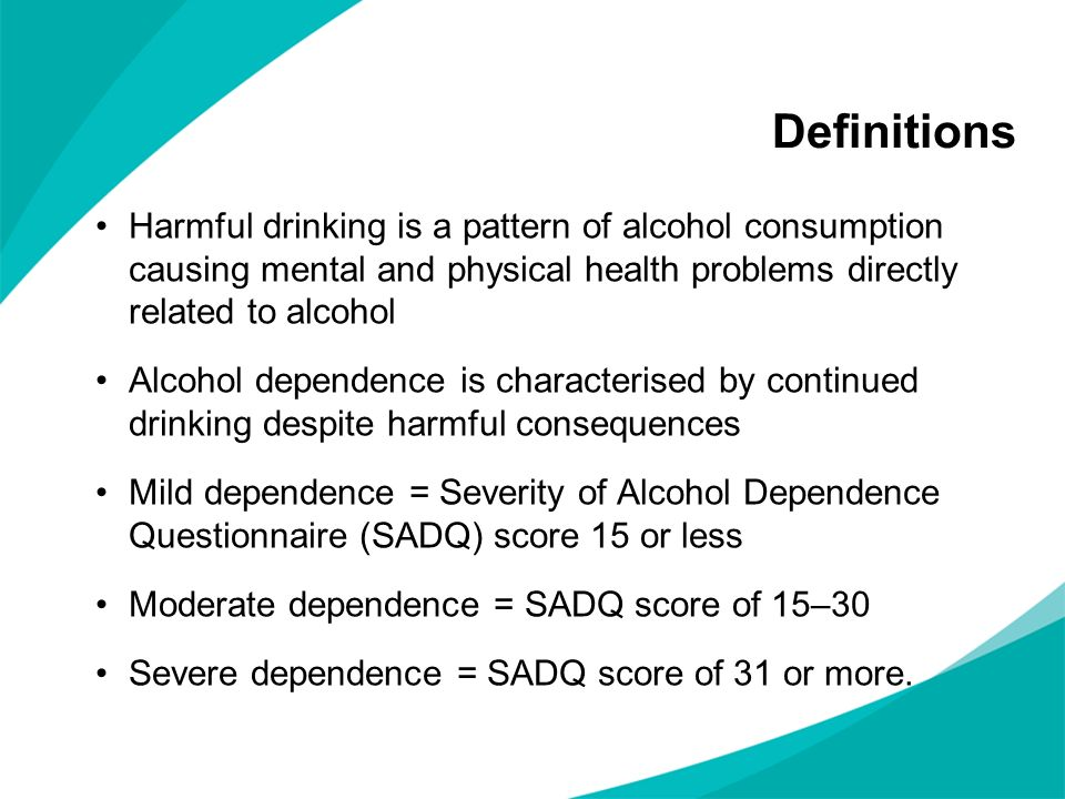 Definitions Harmful drinking is a pattern of alcohol consumption causing mental and physical health problems directly related to alcohol Alcohol depen