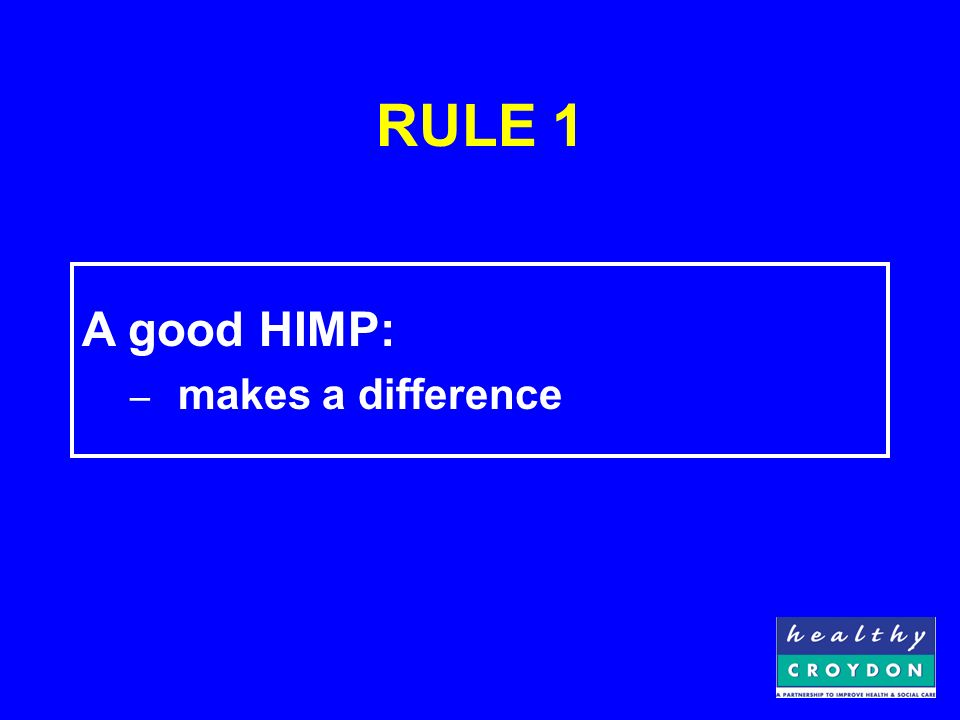 RULE 4 A good HIMP: – has widespread ownership
