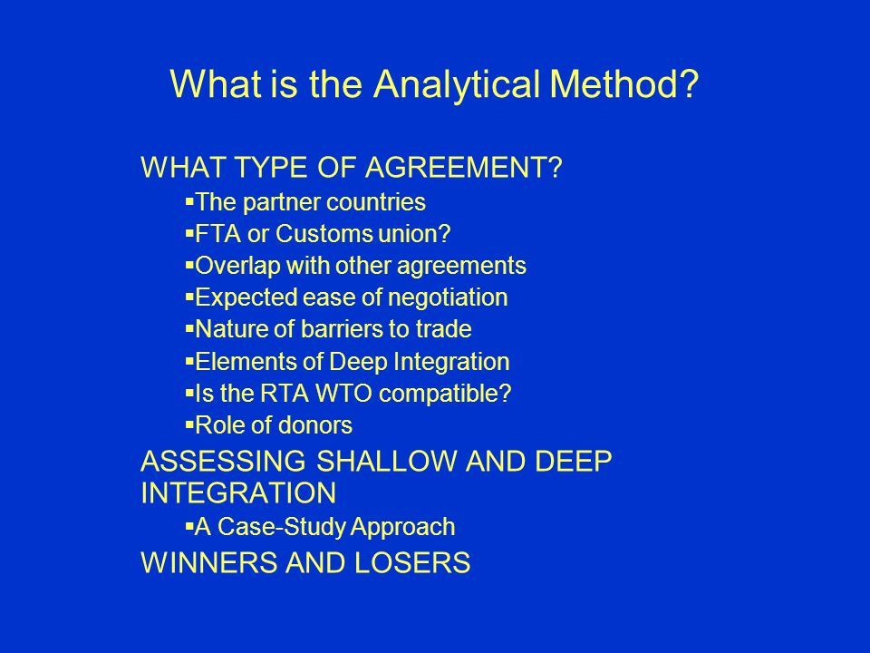 What is the Analytical Method.WHAT TYPE OF AGREEMENT.