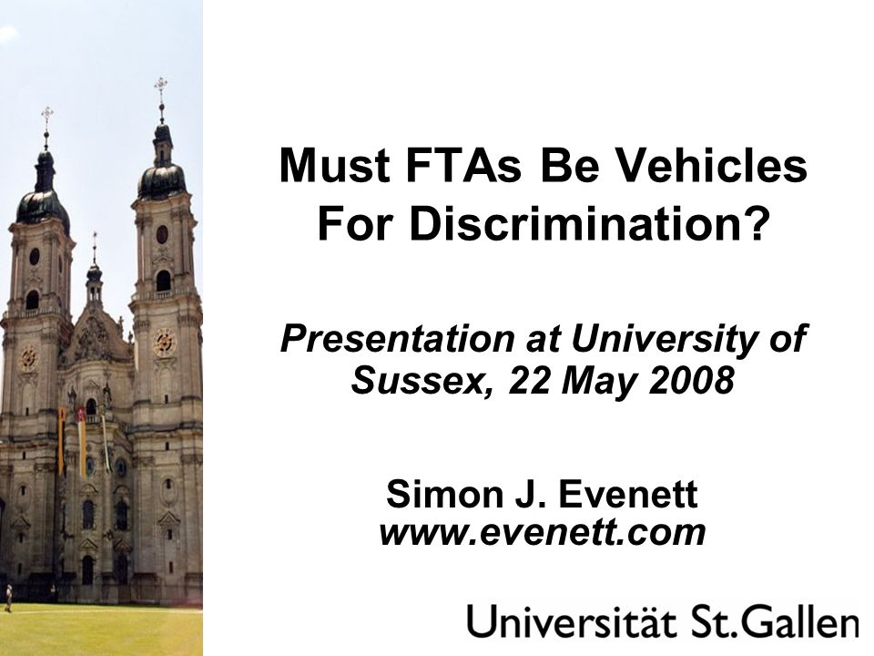 Contents of this presentation 1.Reflecting on the question: Must FTAs be vehicles for discrimination.