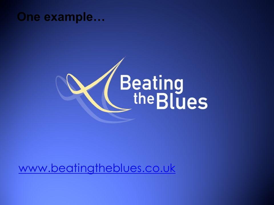One example… www.beatingtheblues.co.uk