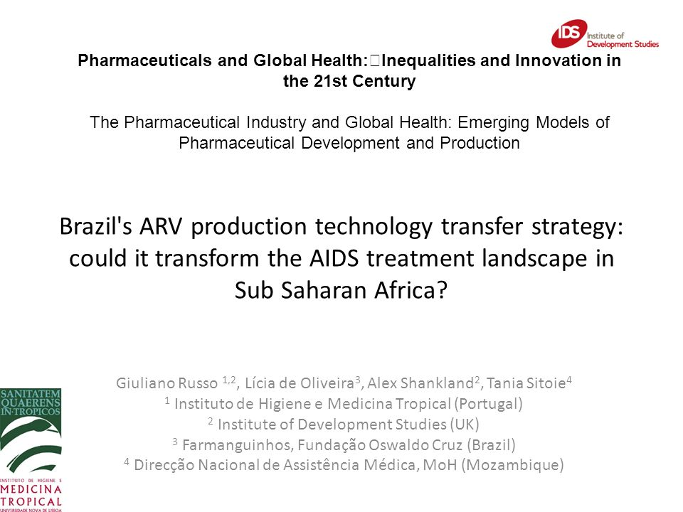 Brazil s ARV production technology transfer strategy: could it transform the AIDS treatment landscape in Sub Saharan Africa.