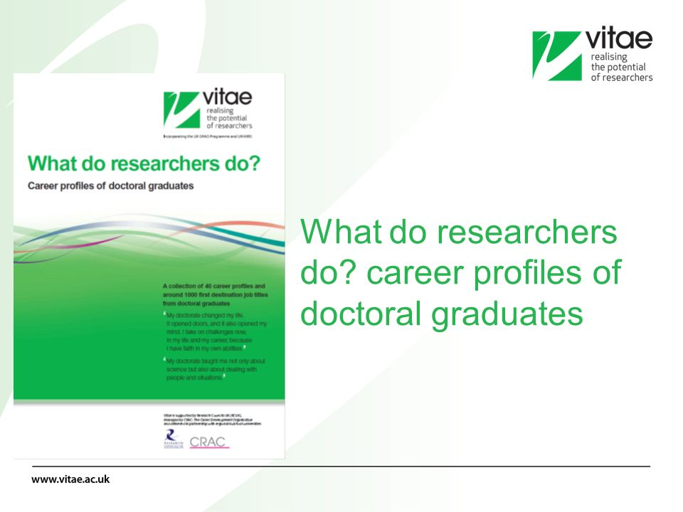 What do researchers do? career profiles of doctoral graduates